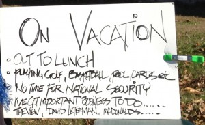 """On Vacation"" sign accuses Obama of neglecting national security"